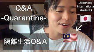 QAQA-about-Quarantine-life-in-Malaysia